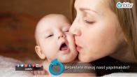 Bebeklere masaj nasıl yapılmalıdır?