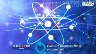 Kuantum düşünce tekniği ne demektir?