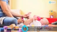 Bebeklere pişik kremi sürerken nelere dikkat edilmelidir?