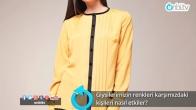 Giysilerimizin renkleri karşımızdaki kişileri nasıl etkiler?