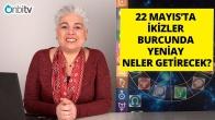 22 Mayıs İkizler Burcunda Yeniayın Burçlara Etkileri
