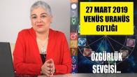 27 Mart'ta Venüs Uranüs 60'lığı