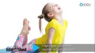 Yoga yapan çocuklarda nasıl bir değişim gözlenir?