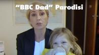 BBC Muhabirinin Bu Kez Parodisi Yapıldı
