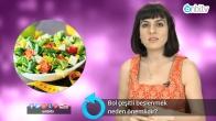 Bol çeşitli beslenmek neden önemli?