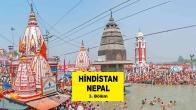 Hindistan Nepal Yolculuğu | 3. Bölüm