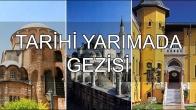 Tarihi Yarımada Gezisi
