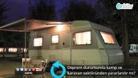 Depremde kamp ve  karavan sektöründen yararlanılır mı?