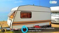Ülkemizde karavanla kalabilecek kamplar var mı?