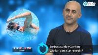 Serbest stilde yüzerken yapılan yanlışlar nelerdir?
