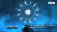 Güneş ve Ay tutulması hayatımızı nasıl etkiliyor?