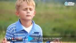 Çocuk yogası nedir?