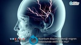 Kuantum düşünce tekniği migren tedavisinde etkili olur mu?